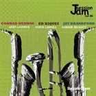 CONRAD HERWIG Conrad Herwig, Ed Xiques, Jay Brandford : Jam Session Vol. 26 album cover