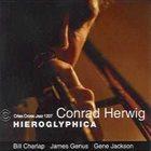 CONRAD HERWIG Hieroglyphica album cover
