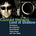 CONRAD HERWIG Land of Shadow album cover