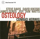 CONRAD HERWIG Osteology album cover