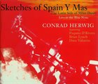 CONRAD HERWIG Sketches of Spain Y Mas: The Latin Side of Miles Davis album cover