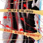 CONRAD HERWIG The Tip of the Sword album cover