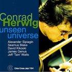 CONRAD HERWIG Unseen Universe album cover