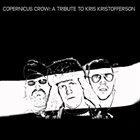 COPERNICUS CROW A Tribute To Kris Kristofferson album cover