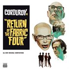 CORDUROY Return of The Fabric Four album cover