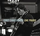 COREY CHRISTIANSEN Lone Prairie album cover