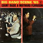 COUNT BASIE Count Basie & Maynard Ferguson : Big Bands Scene '65 album cover