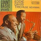 COUNT BASIE Count Basie Presents Eddie Davis Trio Plus Joe Newman album cover