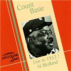 COUNT BASIE Live in 1953 at Birdland album cover