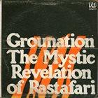 COUNT OSSIE Count Ossie & Mystic Revelation Of Rastafari : Grounation album cover