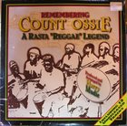 COUNT OSSIE Remembering Count Ossie: A Rasta