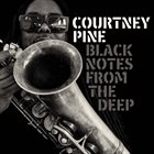 COURTNEY PINE Black Notes from the Deep album cover