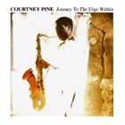 COURTNEY PINE Journey to the Urge Within album cover