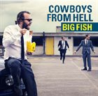 COWBOYS FROM HELL Big Fish album cover