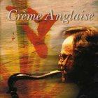 CRÈME ANGLAISE Crème Anglaise album cover