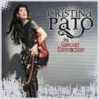 CRISTINA PATO The Galician Connection album cover