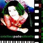 CRISTINA PATO Xilento album cover