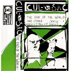 CUL-DE-SAC The End Of The World And Other Songs Including Hit Single album cover