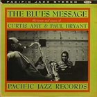 CURTIS AMY Curtis Amy & Paul Bryant : The Blues Message album cover
