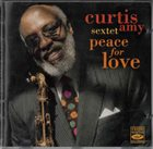 CURTIS AMY Curtis Amy Sextet : Peace For Love album cover