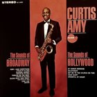 CURTIS AMY The Sounds Of Broadway / The Sounds Of Hollywood album cover