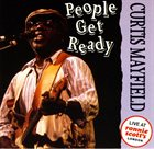 CURTIS MAYFIELD People Get Ready album cover