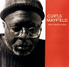 CURTIS MAYFIELD New World Order album cover