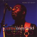 CURTIS MAYFIELD People Get Ready! The Curtis Mayfield Story album cover