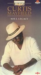 CURTIS MAYFIELD Soul Legacy album cover