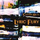 CYNTHIA HILTS Lyric Fury album cover