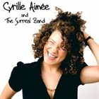 CYRILLE AIMÉE Cyrille Aimée & The Surreal Band album cover