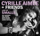 CYRILLE AIMÉE Live at Smalls album cover