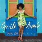CYRILLE AIMÉE Move On : A Sondheim Adventure album cover