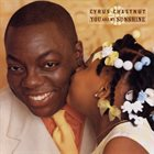 CYRUS CHESTNUT You Are My Sunshine album cover