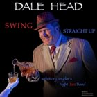 DALE HEAD Swing Straight Up album cover