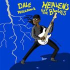 DALE WILLIAMS Heaven's Got The Blues album cover