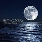 DAMIAN COCCIO Hypnagogery album cover