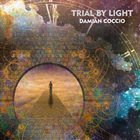 DAMIAN COCCIO Trial By Light album cover