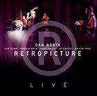 DAN BÁRTA Retropicture - Livě album cover