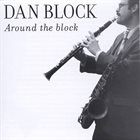 DAN BLOCK Around the Block album cover