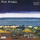 DAN SIEGEL Dan Siegel Featuring Pat O'Hearn  & Alex Acuña : Another Time, Another Place album cover