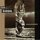 DAN SIEGEL Hemispheres album cover