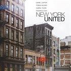 DANIEL CARTER Daniel Carter / Tobias Wilner / Djibril Toure / Federico Ughi  :  New York United album cover