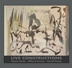 DANIEL CARTER Live Constructions album cover