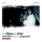 DANIEL ERDMANN Les Fées du Rhin - Passages album cover