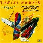 DANIEL HUMAIR Edges album cover