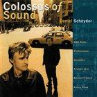 DANIEL SCHNYDER Colossus of Sound album cover