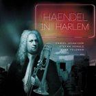 DANIEL SCHNYDER Daniel Schnyder / Stefan Schulz / Mark Feldman : Händel in Harlem album cover