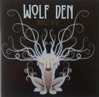 DANIELLE NICOLE (DANIELLE NICOLE SCHNEBELEN) Wolf Den album cover