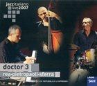 DANILO REA Doctor 3: Live In Casa Del Jazz album cover